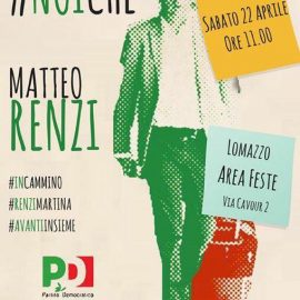 MOZIENE RENZI, Metteo Renzi a Lomazzo