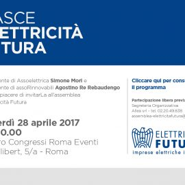 """AMBIENTE, ENERGIA: """"Auguri a ELETTRECITA' FUTURA che terrà venerdì 28 aprile la sua prima Assemblea"""""""