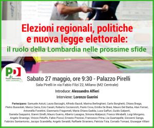 PD della LOMBARDIA | Elezioni regionali, politiche e nuova legge elettorale: il ruolo dellaLombardia nelle prossime sfide | Sala Pirelli, via Fabio Filzi, 22 | MILANO