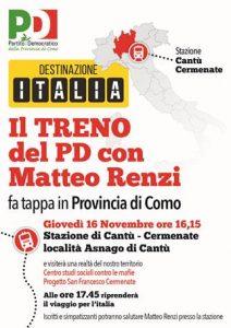 DESTINAZIONE ITALIA, il treno del PD con #MatteoRenzi fa tappa in provincia di Como, #giovedì 16 novembre alle ore 16.15, alla #stazione di Cantù-Cermenate, località Asnago