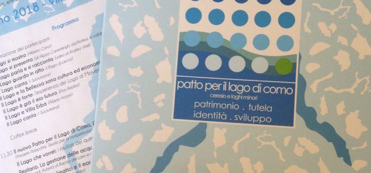 """PATTO PER IL LAGO DI COMO, IL CERESIO E I LAGHI MINORI: """"Una via per interpretare e rispettare al meglio la bellezza ambientale del nostro lago"""""""