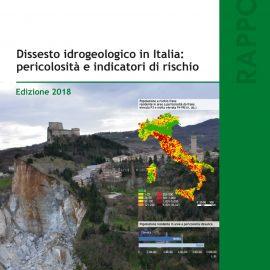 """AMBIENTE: """"Dati ISPRA confermano che la lotta al dissesto idrogeologico è una priorità del Paese. Lo smantellamento di ItaliaSicura è un errore"""""""
