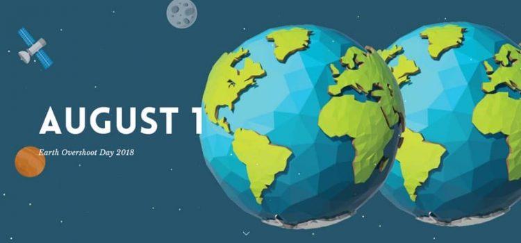 1 AGOSTO 2018, EARTH OVERSHOOT DAY