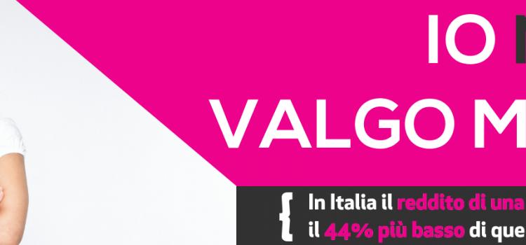 #IoNonValgoMeno, al via la campagna di sensibilizzazione per la parità uomo donna nel mondo del lavoro