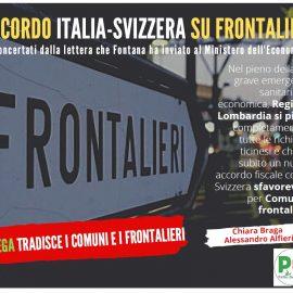 """ACCORDO ITALIA-SVIZZERA SU FRONTALIERI: """"Sconcertati da lettera di Fontana. La Lega tradice Comuni e frontalieri"""""""