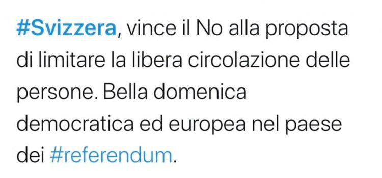 """SVIZZERA, REFERENDUM CONTRO LIBERA CIRCOLAZIONE: """"La Svizzera dice NO. Sovranisti battuti. Una bella notizia per l'Italia e l'Europa"""""""