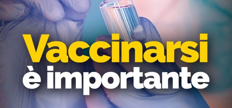 """VACCINAZIONE ANTICOVID: """"Vaccinarsi è importante"""""""