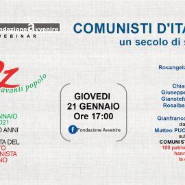 I 100 ANNI DEL PCI. COMUNISTI D'ITALIA. Un secolo di storia